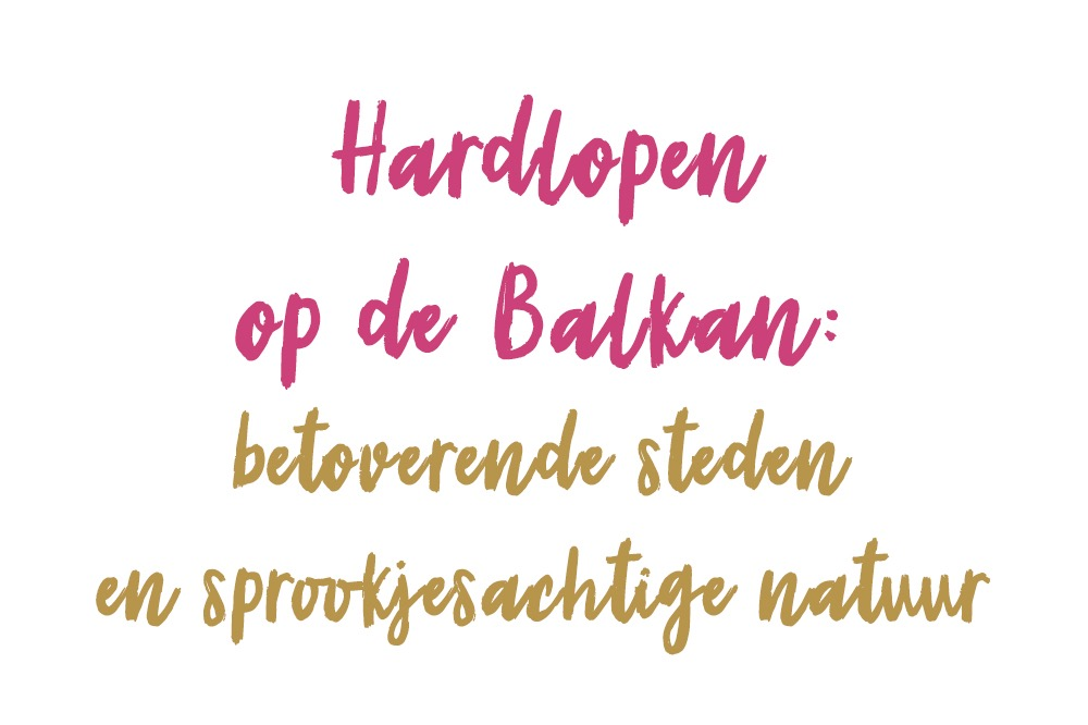 Hardlopen op de Balkan - Girls Run the World
